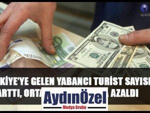TÜRKİYE'YE GELEN YABANCI TURİST SAYISI ARTTI, ORTALAMA HARCAMA AZALDI