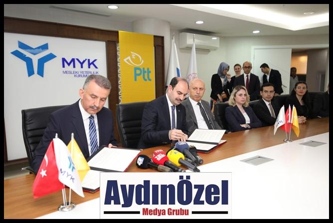 PTT AŞ VE MYK'DAN MESLEKİ YETERLİLİK PROTOKOLÜ