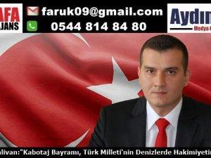 Türk Milleti'nin Denizlerde Hakimiyetinin İlanıdır