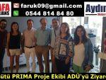 Devesütü PRIMA Proje Ekibi ADÜ'yü Ziyaret Etti