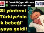 ROSI yöntemi ile Türkiye'nin 'ilk bebeği' dünyaya geldi!