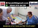 BAŞKAN ATAY'DAN KATRE'YE ZİYARET