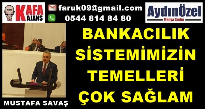 bankacilik-sistemimizin-temelleri-cok-saglam.jpg